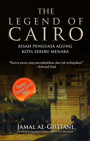 The Legend of Cairo: Kisah Penguasa Agung Kota Seribu Menara Jamal al-Ghitani