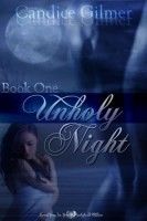 Unholy Night (Moonlight and Shadows, #1)  by  Candice Gilmer