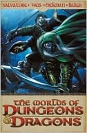 Worlds of Dungeons and Dragons, Volume 1  by  R.A. Salvatore