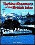Turbine Steamers of the British Isles Nick Robins