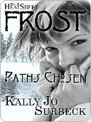 Paths Chosen  by  Kally Jo Surbeck