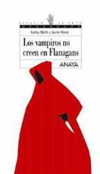 Los vampiros no creen en Flanagans (Flanagan, #9)  by  Andreu Martín