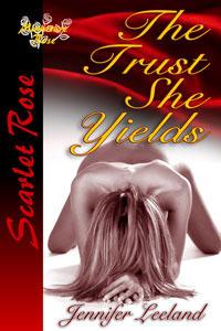 The Trust She Yields  by  Jennifer Leeland