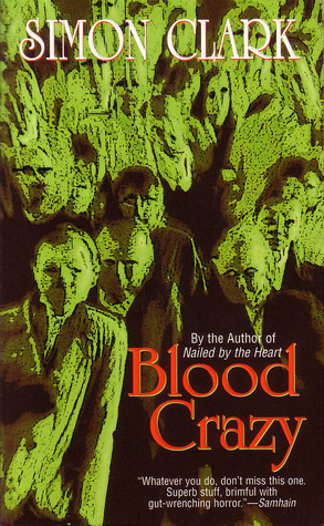 Blood Crazy Simon Clark
