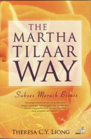 The Martha Tilaar Way  by  Theresa Catharina Ying Liong