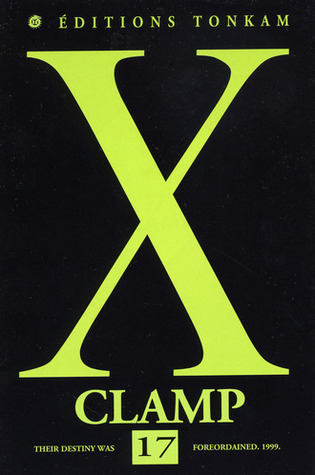 X, Tome 17  by  CLAMP