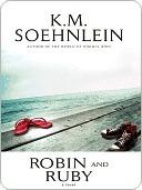 Robin and Ruby  by  K.M. Soehnlein