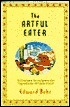 The Artful Eater  by  Edward Behr