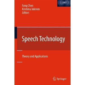 Speech Technology: Theory and Applications  by  Fang Chen