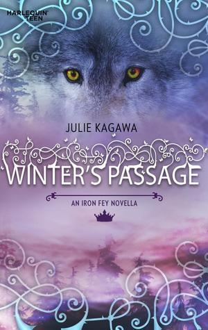 Winters Passage (Iron Fey, #1.5)  by  Julie Kagawa