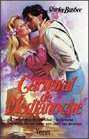 Carnaval de Medianoche  by  Shirlee Busbee
