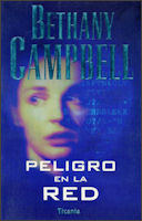 Peligro en la Red  by  Bethany Campbell