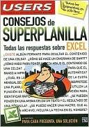 Consejos de Superplanilla: Todas las Respuestas Sobre Excel  by  Claudio  Sanchez