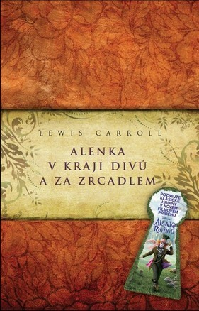 Alenka v Kraji Divů a Za Zrcadlem  by  Lewis Carroll