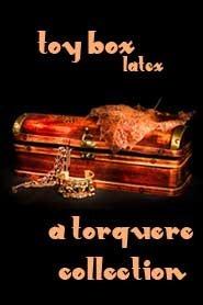 Toy Box: Latex M. Rode
