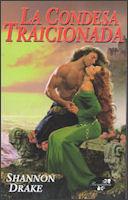 La Condesa Traicionada (El clan Graham, #3) Shannon Drake