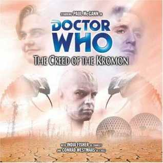Doctor Who: The Creed of the Kromon (Big Finish Audio Drama, #53)  by  Philip Martin