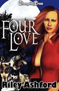 Four Love  by  Riley Ashford