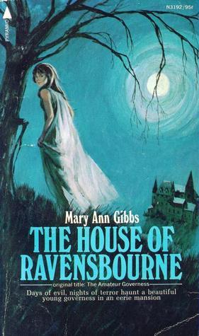 The House of Ravensbourne Mary Ann Gibbs