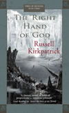 The Right Hand of God (Fire of Heaven, #3)  by  Russell Kirkpatrick