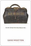 Bad Medicine David Wootton
