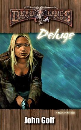 Deadlands: Deluge  by  John Goff