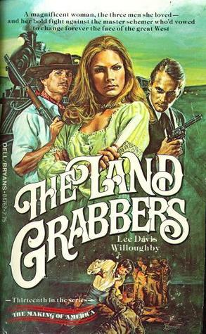 The Land Grabbers  by  Lee Davis Willoughby