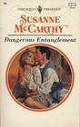 Dangerous Entanglement  by  Susanne McCarthy
