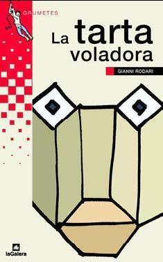 La Tarta Voladora  by  Gianni Rodari