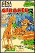 Gina the Helpful Giraffe Jane Brierly