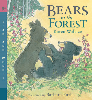 Bears in the Forest: Read & Wonder Karen Wallace