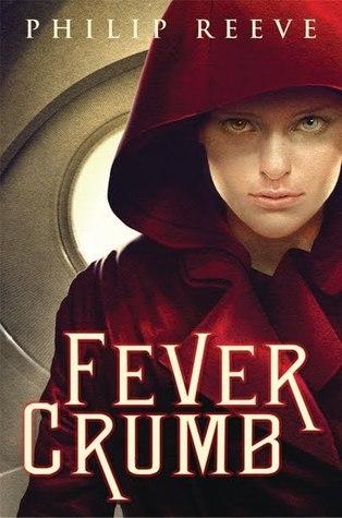 Fever Crumb (Fever Crumb, #1) Philip Reeve