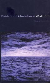 Wat blijft  by  Patricia De Martelaere