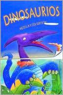Mezcla y diviertete/ Dinosaurios  by  Editors of Silver Dolphin en Espanol