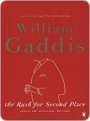 The Rush for Second Place: Essays and Occasional Writings  by  William Gaddis