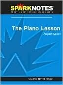 The Piano Lesson (SparkNotes Literature Guide Series)  by  August Wilson