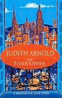 The Fixer Upper Judith Arnold