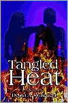 Tangled Heat  by  Debra Wakefield