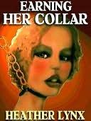 Earning Her Collar Heather Lynx