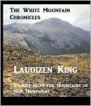 The White Mountain Chronicles Laudizen King