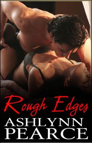 Rough Edges Ashlynn Pearce