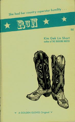 Run  by  Kim Gek Lin Short
