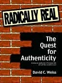 Radically Real David C. Weiss