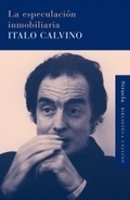 La Especulacion Inmobiliaria  by  Italo Calvino