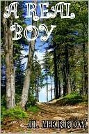 A Real Boy  by  J.L. Merrow