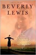 The Preachers Daughter (Annies People Series #1)  by  Beverly  Lewis