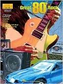 Great 80s Rock Hal Leonard Publishing Company