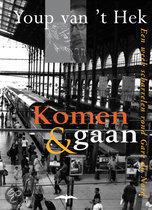 Komen & Gaan, Een week scharrelen rond Gare du Nord Youp van t Hek