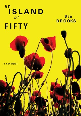 An Island of Fifty  by  Ben Brooks