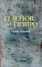 El Señor Del Tiempo (#1-3) Louise Cooper